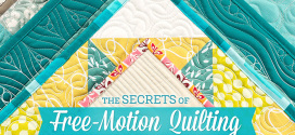 Secrets of Free Motion Quilting